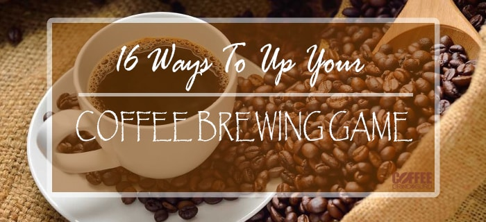 up your coffee brewing game