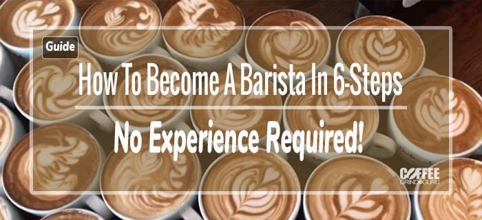 how to become a barista in 6-steps featured