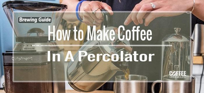 making coffee in a percolator