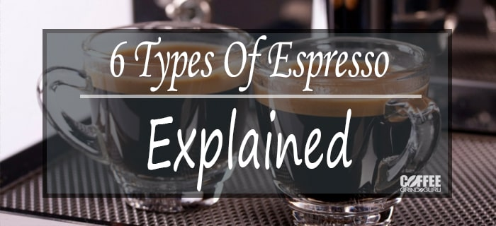 espresso types explained featured